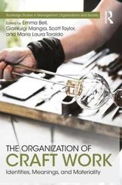 The Organization of Craft Work