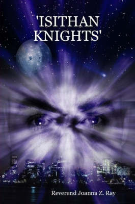 'Isithan Knights' by Reverend Joanna Z Ray
