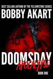 Doomsday by Bobby Akart