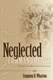 Neglected Commandments by Compton D Wharton image