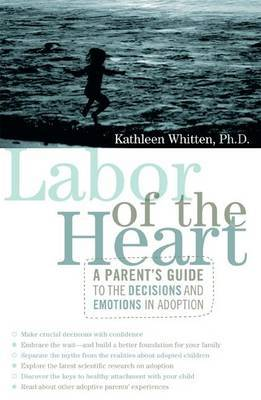 Labor of the Heart by Kathleen Whitten image