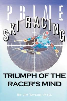 Prime Ski Racing by Jim Taylor image