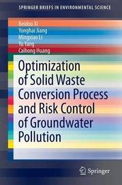 Optimization of Solid Waste Conversion Process and Risk Control of Groundwater Pollution by Beidou Xi