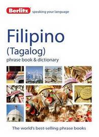 Berlitz Language: Filipino Phrase Book & Dictionary by APA Publications Limited