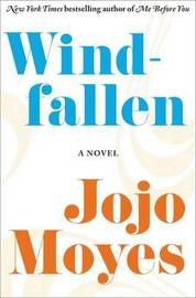 Windfallen by Jojo Moyes