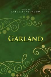 Garland by Steve Smallwood