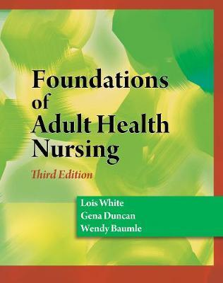 Foundations of Adult Health Nursing by Gena Duncan image