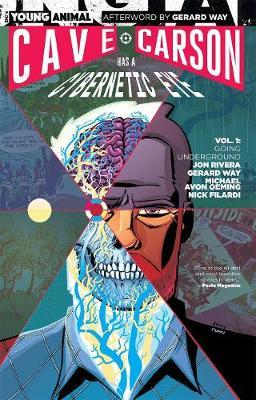 Cave Carson Has A Cybernetic Eye Vol. 1 Going Underground by Jon Rivera image