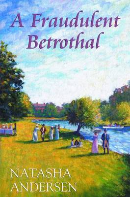A Fraudulent Betrothal by Natasha Anderson