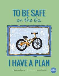 To Be Safe on the Go, I Have a Plan by Katherine Eskovitz