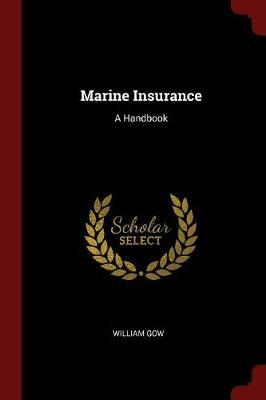 Marine Insurance by William Gow image
