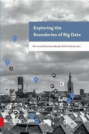 Exploring the Boundaries of Big Data by Erik Schrijvers