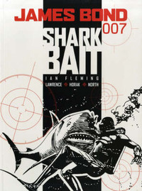 James Bond - Shark Bait by Ian Fleming