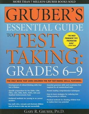 Gruber's Essential Guide to Test Taking, Grades 6-9 by Gary R Gruber image