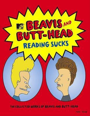 "Reading Sucks: The Collected Works of ""Beavis and Butt-Head"" by Mike Judge image"