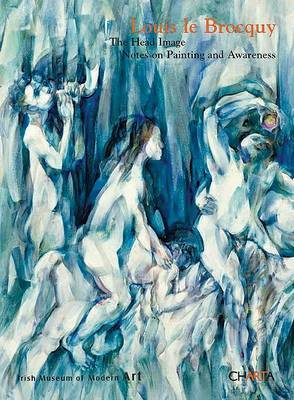 Louis Le Brocquy: The Head Image: Notes on Painting and Awareness image