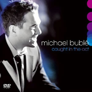 Caught In The Act (DVD/CD) by Michael Buble image