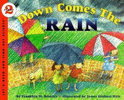 Down Comes the Rain by Franklyn M. Branley