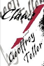 Claws! by Geoffrey Teller