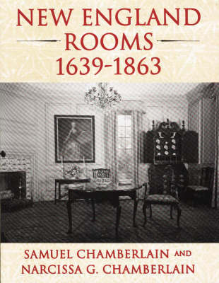 New England Rooms, 1639-1863 by Samuel Chamberlain image