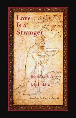 Love Is A Stranger by Jelaluddin Rumi image