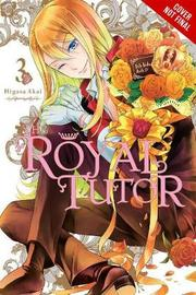 The Royal Tutor, Vol. 3 by Higasa Akai