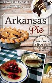 Arkansas Pie by Kat Robinson image