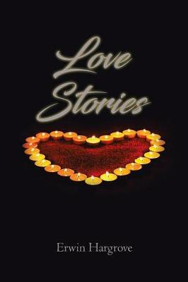 Love Stories by Erwin Hargrove image