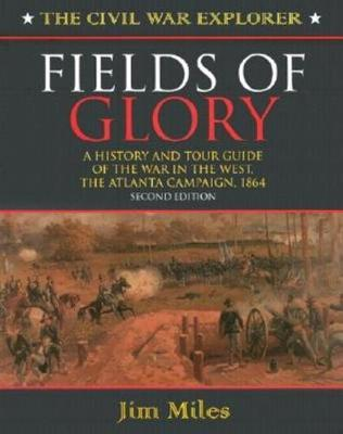 Fields of Glory by Jim Miles