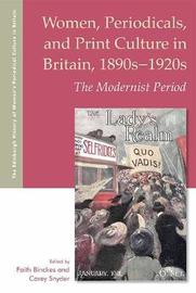 Women, Periodicals and Print Culture in Britain, 1890s-1920s
