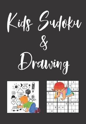 Kids Sudoku Puzzles and Drawing Book With Answers by Zeezee Books