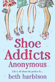 Shoe Addicts Anonymous by Beth Harbison image