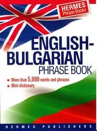 English-Bulgarian Phrase Book by Hermes Press