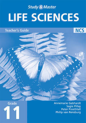 Study and Master Life Sciences Grade 11 Teacher's Book by Annemarie Gebhardt