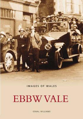 Ebbw Vale by Idwal Williams