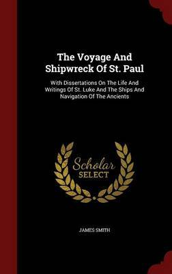 The Voyage and Shipwreck of St. Paul by James Smith image
