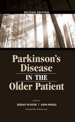 Parkinson's Disease in the Older Patient, Second Edition by Jeremy R. Playfer image