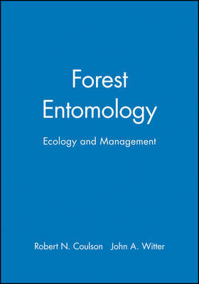 Forest Entomology by Robert N. Coulson
