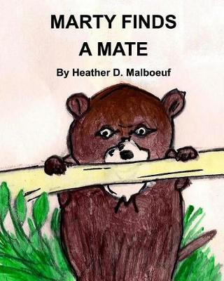Marty Finds a Mate by Heather D Malboeuf image
