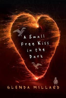 A Small Free Kiss in the Dark by Glenda Millard image