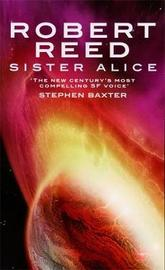 Sister Alice by Robert Reed image