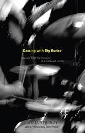 Dancing with Big Eunice by Alistair Findlay image