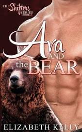 Ava and the Bear by Elizabeth Kelly