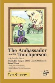 The Ambassador and the Touchperson by Tom Gnagey