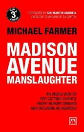 Madison Avenue Manslaughter by Michael Farmer