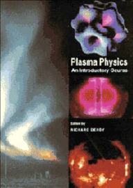 Plasma Physics: An Introductory Course
