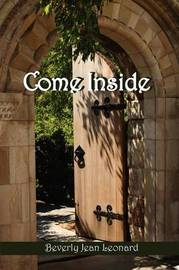 Come Inside by Beverly Leonard image