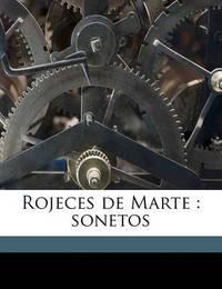 Rojeces de Marte: Sonetos by Emilio Bobadilla