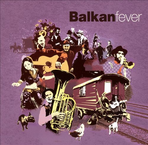 Balkan Fever by Various Artists