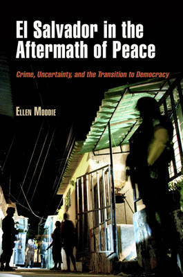 El Salvador in the Aftermath of Peace by Ellen Moodie image